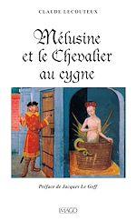 Téléchargez le livre :  Mélusine et le chevalier au cygne