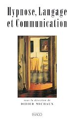 Téléchargez le livre :  Hypnose, langage et communication