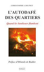 Téléchargez le livre :  L'autodafé des quartiers - Quand les banlieues brûlent