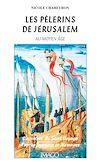 Télécharger le livre :  Les pèlerins de Jérusalem au Moyen Age
