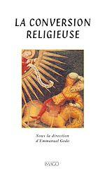 Téléchargez le livre :  La conversion religieuse