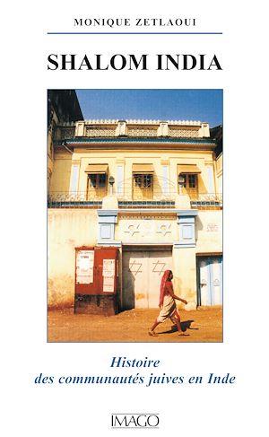 Téléchargez le livre :  Shalom India - Histoire des communautés juives en Inde