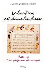 Téléchargez le livre :  Le Bonheur est dans la classe