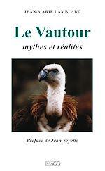 Téléchargez le livre :  Le Vautour - Mythes et réalités