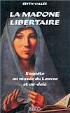 Télécharger le livre :  La madone libertaire