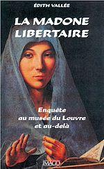 Téléchargez le livre :  La madone libertaire
