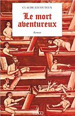 Téléchargez le livre :  Le mort aventureux