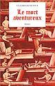 Télécharger le livre : Le mort aventureux