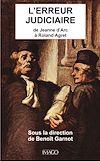 Télécharger le livre :  L'erreur judiciaire - De Jeanne d'Arc à Roland Agret