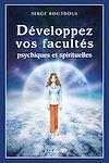 Télécharger le livre :  Développez vos facultés psychiques et spirituelles
