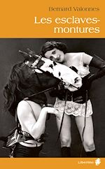 Téléchargez le livre :  Les esclaves-montures