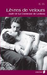Téléchargez le livre :  Lèvres de velours