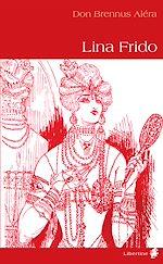 Téléchargez le livre :  Lina Frido