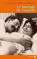 Téléchargez le livre :  Le mariage de Danielle
