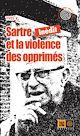 Télécharger le livre : Sartre et la violence des opprimés