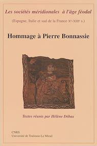 Téléchargez le livre :  Les sociétés méridionales à l'âge féodal (Espagne, Italie et sud de la France Xe-XIIIe siècle)