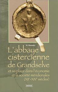 Téléchargez le livre :  L'abbaye cistercienne de Grandselve