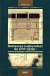 Télécharger le livre :  Demeures toulousaines du XVIIe siècle