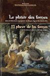 Télécharger le livre :  Le plaisir des formes / El placer de las formas en la literatura medieval y del Siglo de Oro