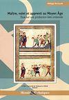 Télécharger le livre :  Maître, valet et apprenti au Moyen-Âge