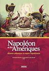 Télécharger le livre :  Napoléon et les Amériques