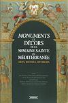 Télécharger le livre :  Monuments et décors de la Semaine Sainte en Méditerranée