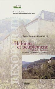 Téléchargez le livre :  Habitats et peuplement dans les Pyrénées au Moyen Âge et à l'époque moderne