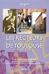 Télécharger le livre :  Les Recteurs et le rectorat de l'académie de Toulouse (1808-2008)