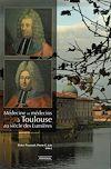 Télécharger le livre :  Médecine et médecins à Toulouse au siècle des Lumières