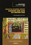 Télécharger le livre :  Consulter, délibérer, décider : donner son avis au Moyen-Âge