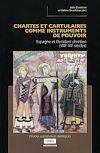 Télécharger le livre :  Chartes et cartulaires comme instruments de pouvoir