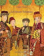 Téléchargez le livre :  Les Quatre Talismans