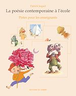 Téléchargez le livre :  La Poésie contemporaine à l'école