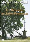 Télécharger le livre :  Le Mécréant de Saint Poutouzat