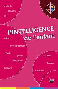 Téléchargez le livre :  L'Intelligence de l'enfant