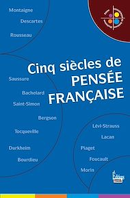 Téléchargez le livre :  Cinq siècle de la pensée française