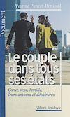 Télécharger le livre :  Le couple dans tous ses états : cœur, sexe, famille, leurs amours et déchirures