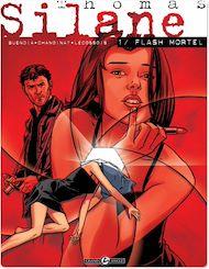 Téléchargez le livre :  Thomas Silane - Tome 1 - Flash mortel