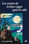 Télécharger le livre :  Les contes de la lune vague après le saké