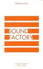 Téléchargez le livre :  Sound Factory
