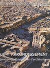 Télécharger le livre :  Le 4e arrondissement : itinéraires d'histoire et d'architecture