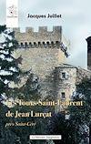 Télécharger le livre :  Les Tours-Saint-Laurent de Jean Lurçat près Saint-Céré