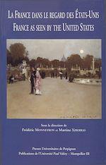 Téléchargez le livre :  La France dans le regard des États-Unis