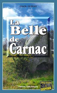 Téléchargez le livre :  La Belle de Carnac