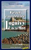 Télécharger le livre :  Vent contraire à Loguivy de la Mer
