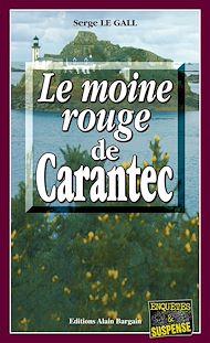 Téléchargez le livre :  Le Moine Rouge de Carantec