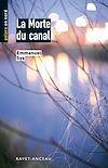 Télécharger le livre :  La Morte du canal