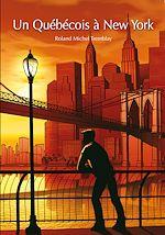 Téléchargez le livre :  Un Québécois à New York