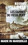 Les damnés du vieux port