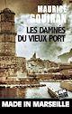 Télécharger le livre : Les damnés du vieux port